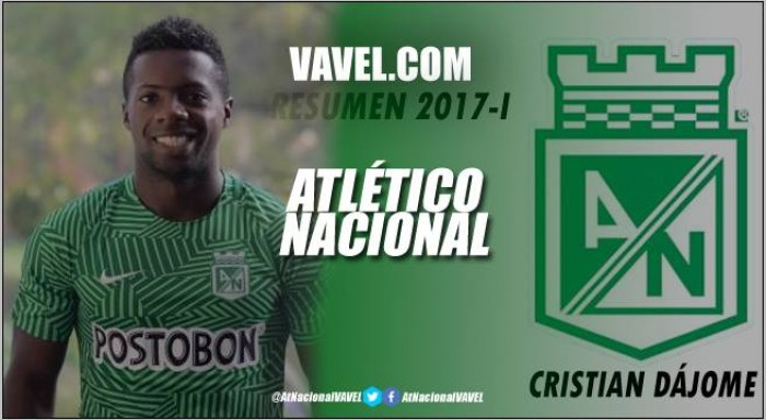 Resumen Atlético Nacional 2017-I: Cristian Dájome, el extremo no pudo estar a la altura