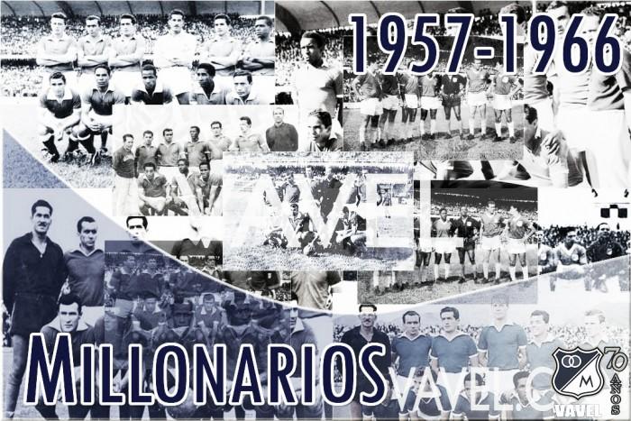 El tetracampeón: La segunda década de Millonarios (1957-1966)