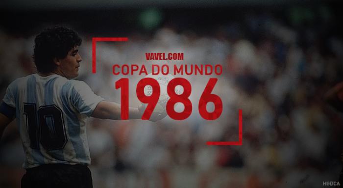 Copa do Mundo VAVEL: a história do Mundial de 1986