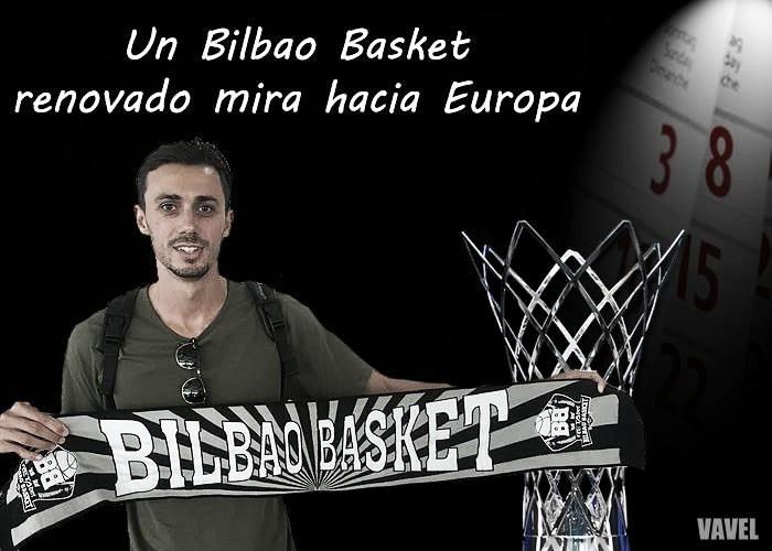 Un Bilbao Basket renovado mira hacia Europa