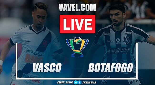 Vasco x Botafogo AO VIVO: jogo em tempo real pela Copa do Brasil
