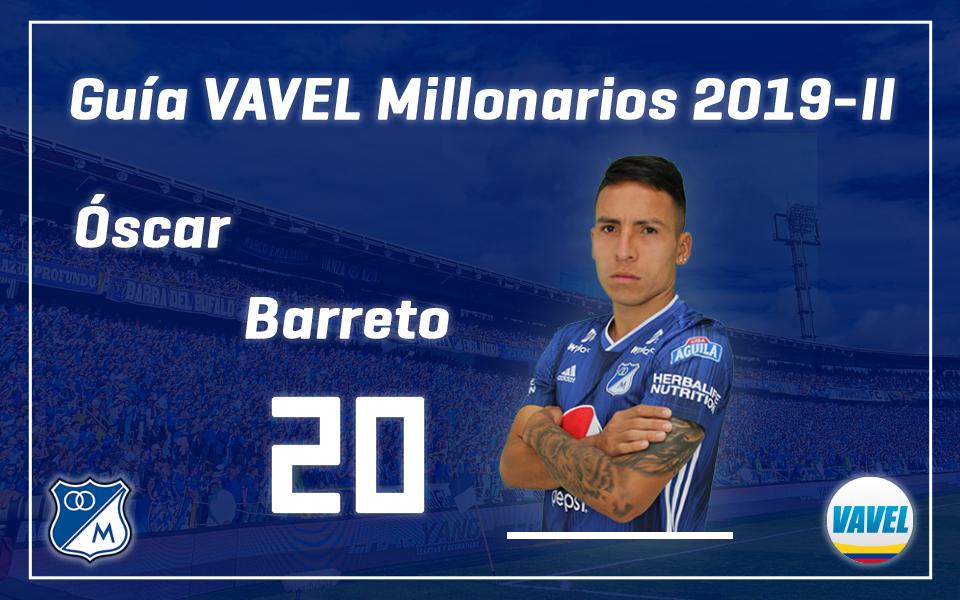 Análisis VAVEL, Millonarios 2019-II: Óscar Barreto