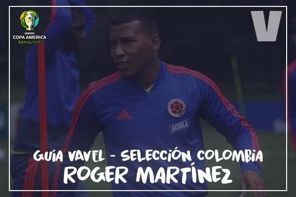 Guía VAVEL, cafeteros en la Copa América 2019: Roger Martínez