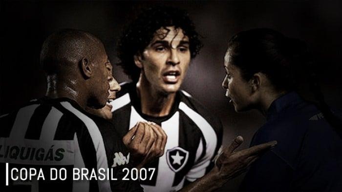 Em 2007, Botafogo foi eliminado na Copa do Brasil com arbitragem polêmica