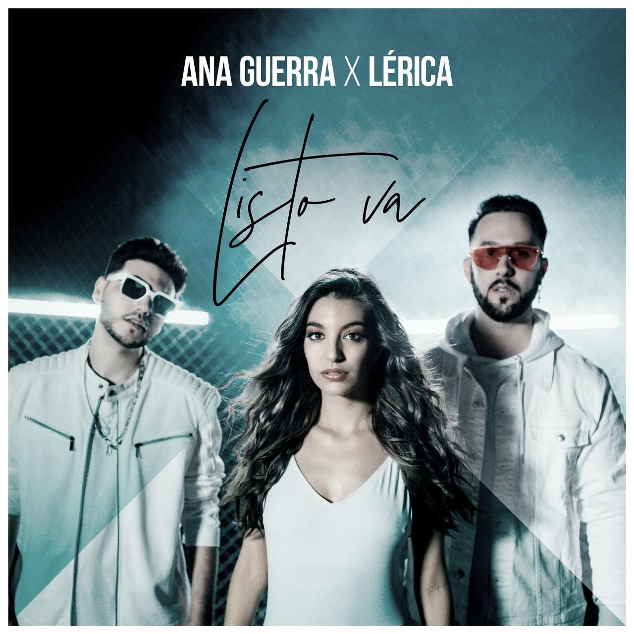 """Ana Guerra y Lérica se unen en """"Listo va"""""""