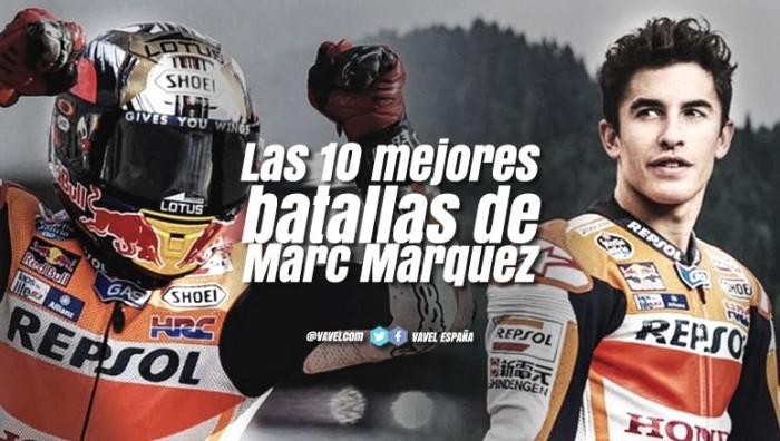 Las diez mejores batallas de Marc Márquez