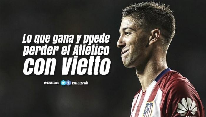 Las ventajas y desventajas de Vietto para el Atlético