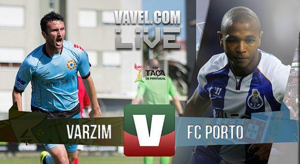 Resultado Varzim x Porto na Taça de Portugal (0-2)