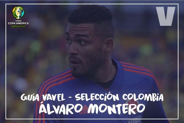 Guía VAVEL, cafeteros en la Copa América 2019: Álvaro Montero