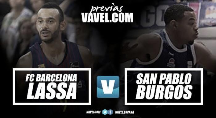 Previa FC Barcelona Lassa - San Pablo Burgos: dos momentos de forma muy distintos