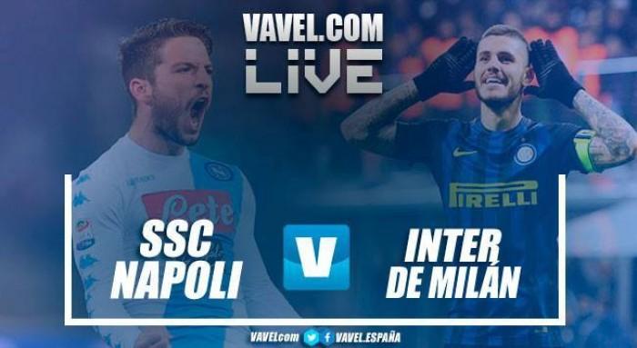 Napoli vs Inter de Milán en vivo y en directo online en Serie A 2017