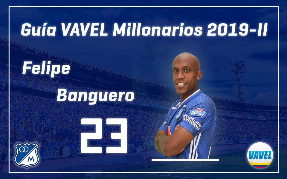 Análisis VAVEL, Millonarios 2019-II: FelipeBanguero