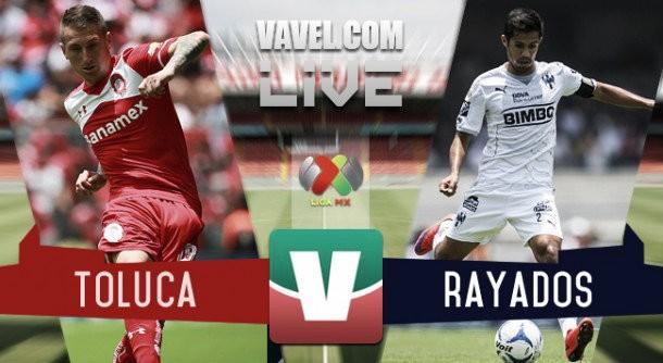 Resultado Toluca - Monterrey en Liga MX 2015 (3-1)