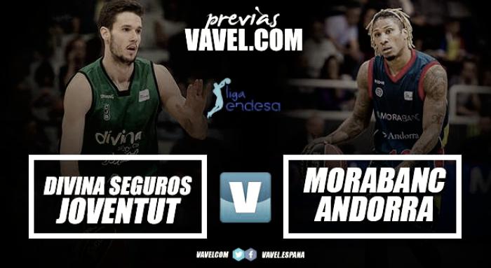 Previa Divina Seguros Joventut - MoraBanc Andorra: seguir en buena dinámica