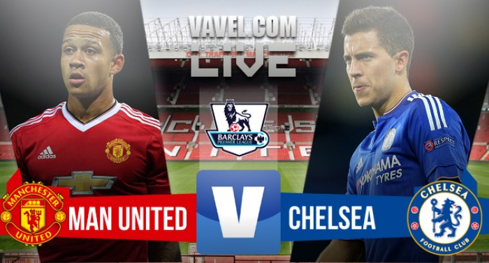 Live Manchester United - Chelsea (0-0) in Premier League 2015/16