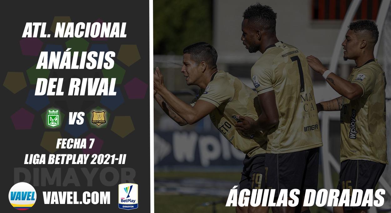 Atlético Nacional, análisis del rival: Águilas Doradas (fecha 7 Liga BetPlay 2021-II)