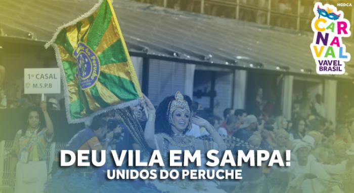Especial #CarnaVAVEL: Peruche tenta voltar a tempos de glória com Martinho da VIla