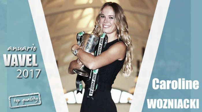 Anuario VAVEL 2017. Caroline Wozniacki: la regularidad y la constancia acaban dando sus frutos