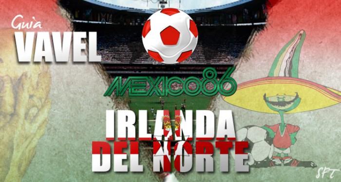 Guía VAVEL Mundial México 1986: Irlanda del Norte
