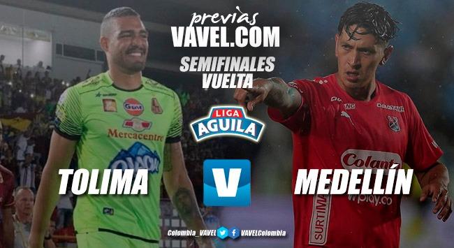 Previa Tolima-Medellín: una victoria para alcanzar la final
