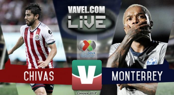 Resultado y goles del Chivas (1-2) Monterrey en Liga Mx