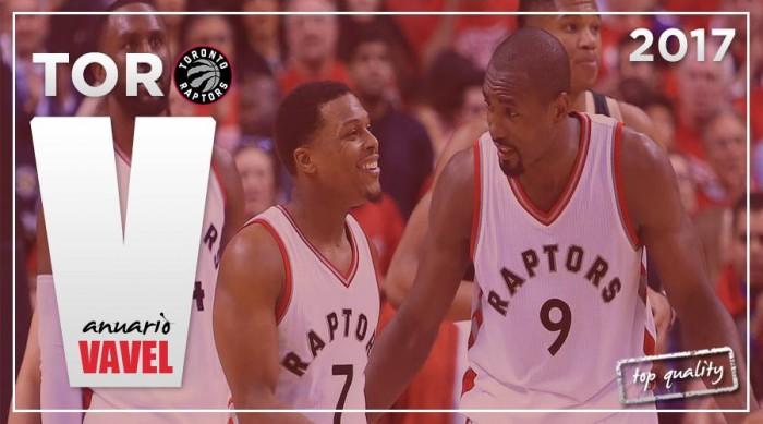 Anuario VAVEL Toronto Raptors 2017: enésima oportunidad para triunfar