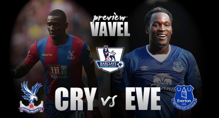 Crystal Palace - Everton Preview: Eagles hoping to edge further away from relegation fight
