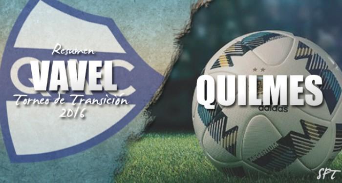 Resumen VAVEL Torneo de Transición 2016: Quilmes