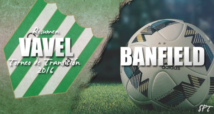 Resumen VAVEL Torneo de Transición 2016: Banfield