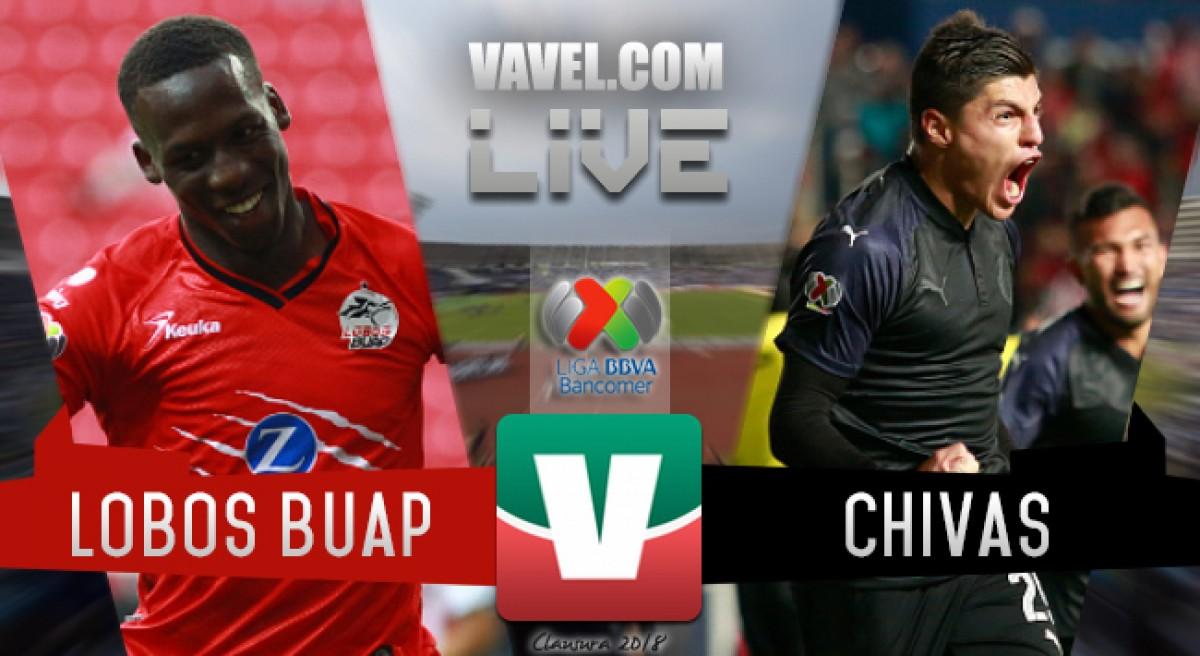 Resultado y goles del Lobos BUAP 0-1 Chivas de la Liga MX 2018