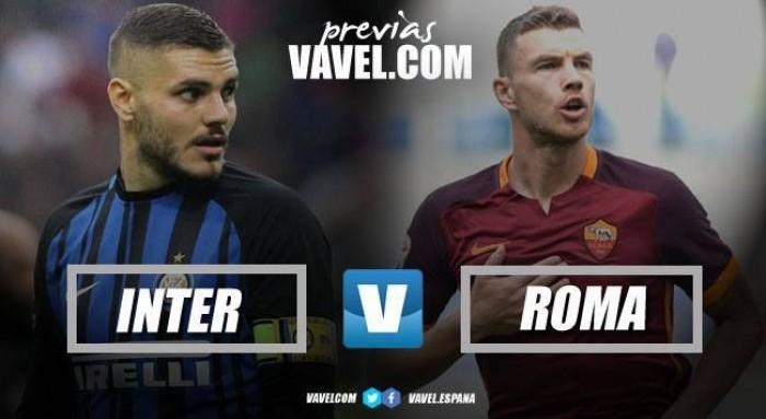 Previa Inter - Roma: un partido con objetivo Champions