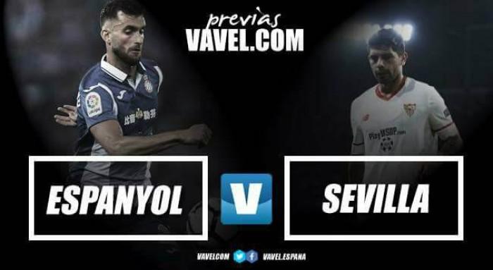 Previa RCD Espanyol - Sevilla FC: a dejar patente la mejoría en Liga