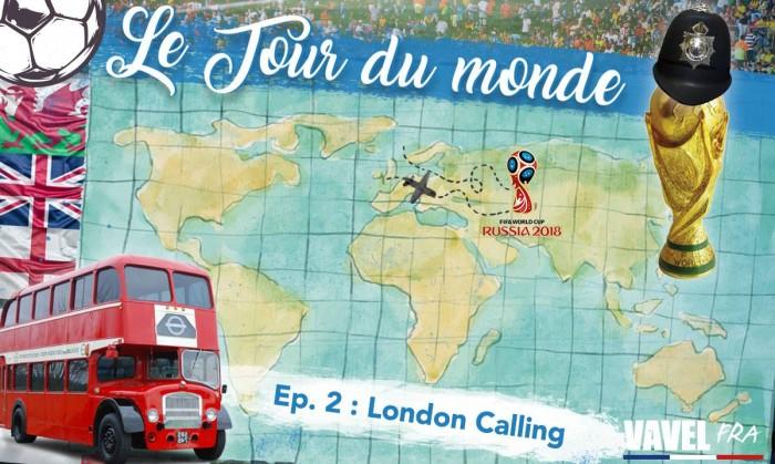 Le Tour du Monde : Episode 2