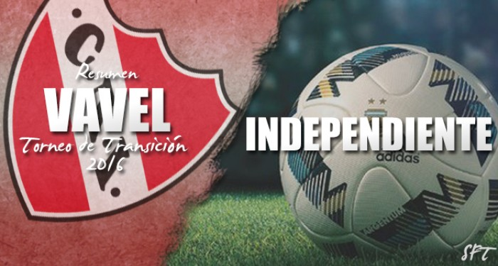Resumen VAVEL Torneo de Transición 2016: Independiente