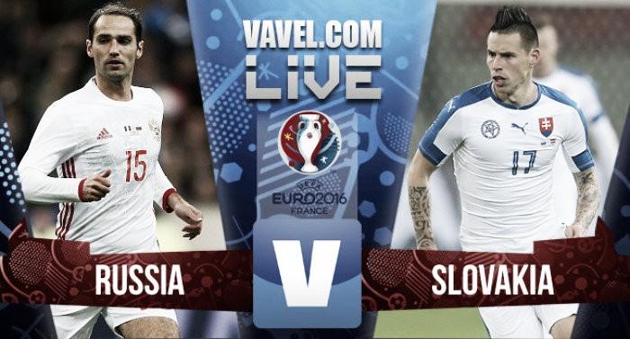 Russia vs Slovakia Live Score Commentary in Euro 2016 (1-2)