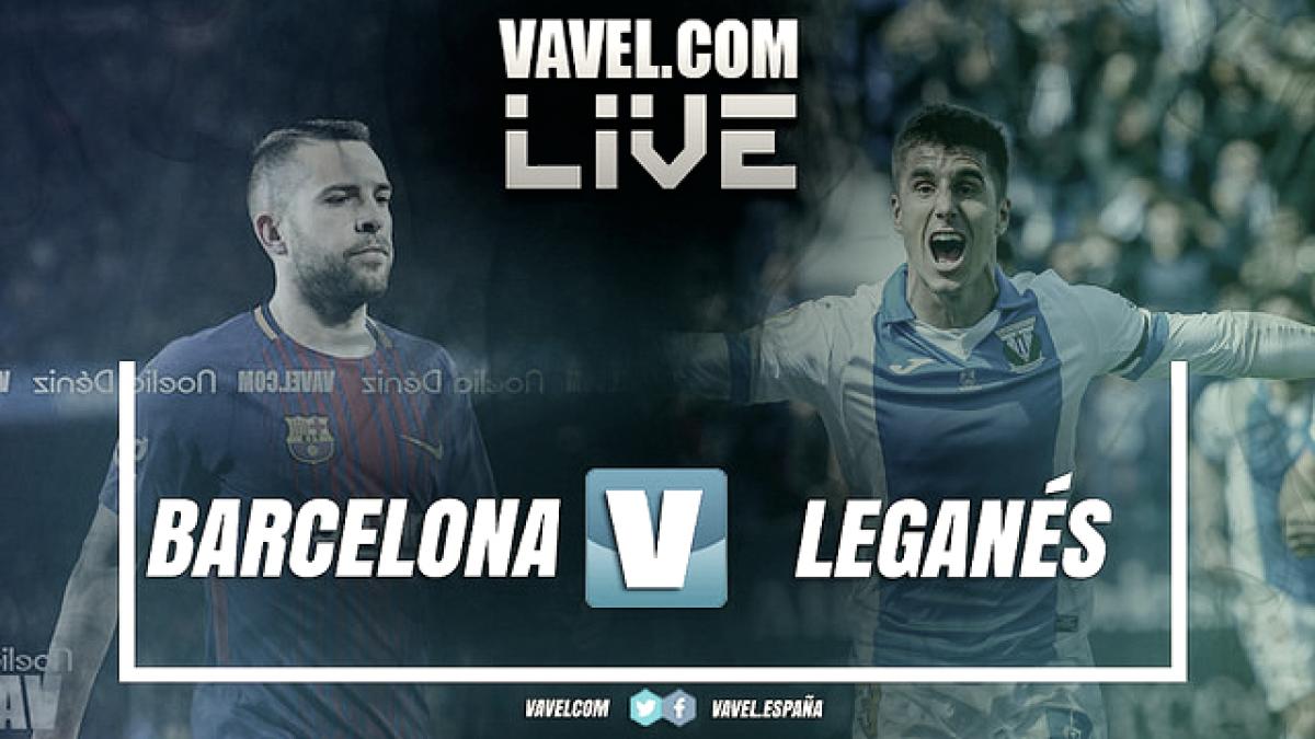 Previa FC Barcelona - CD Leganés: el hambre contra la ilusión