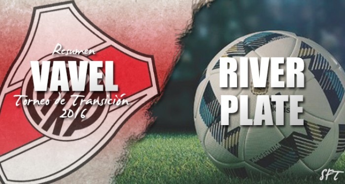 Resumen VAVEL Torneo de Transición 2016: River Plate
