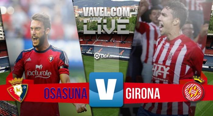 Resultado Osasuna x Girona pelos playoffs de acesso Liga Espanhola 2016 (2-1)