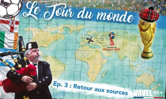 Le Tour du Monde : Episode 3