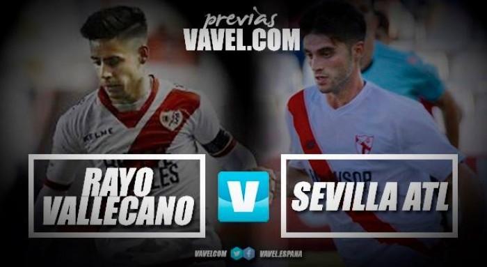 Previa Rayo Vallecano - Sevilla Atlético: choque de circunstancias contrapuestas