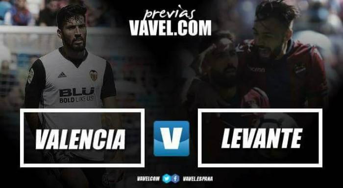 Previa Valencia CF - Levante UD: derbi con choque de dinámicas
