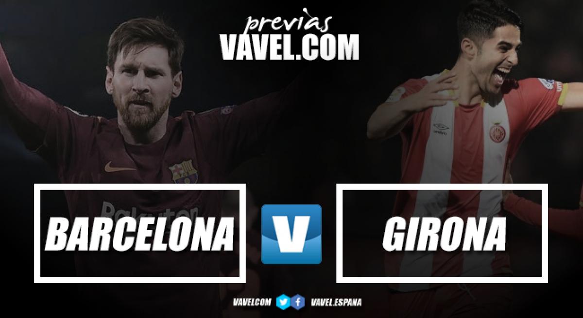 Previa FC Barcelona - Girona FC: A hacer los deberes ante un Girona sin presión