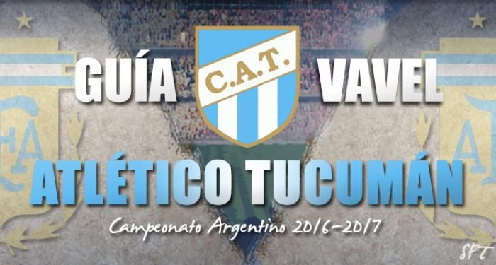 Guía Atlético Tucumán VAVEL 2016/2017