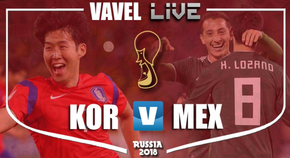 Resultado México 2-1 Corea del Sur en Mundial 2018