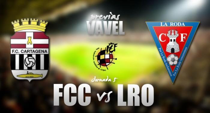 FC Cartagena - La Roda CF: reflotar o arrancar