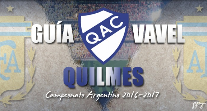 Guía Quilmes VAVEL 2016/17