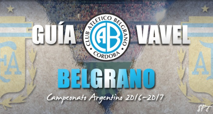 Guía Belgrano VAVEL 2016/17