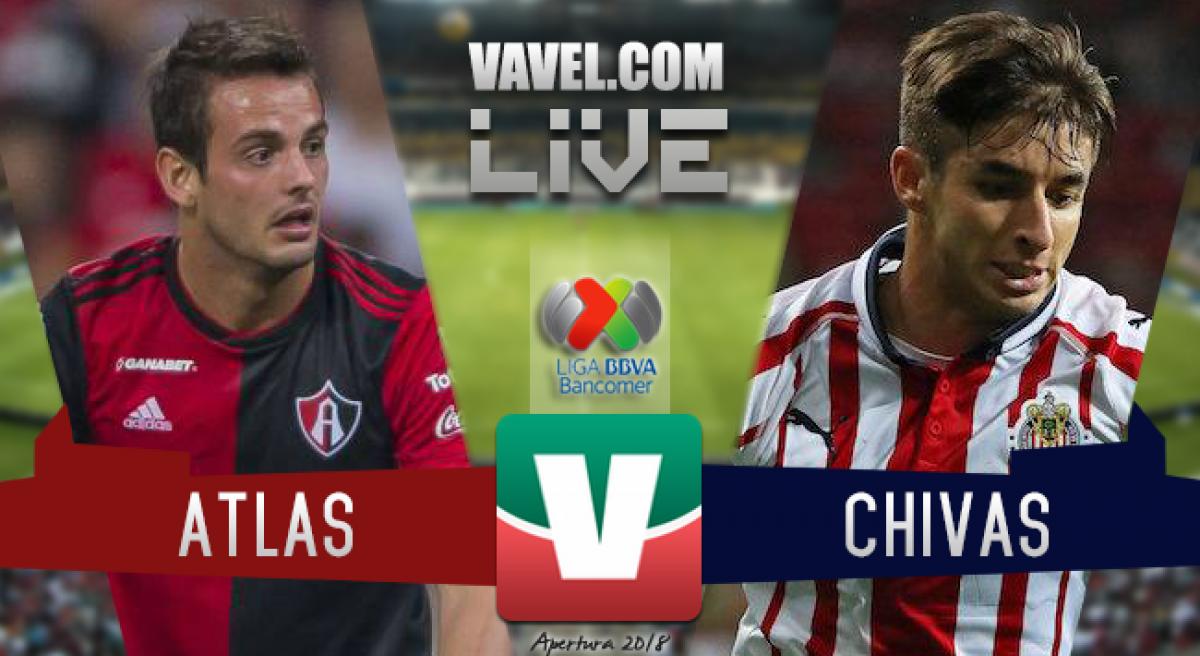 Resumen Atlas 0-1 Chivas en Liga MX 2018