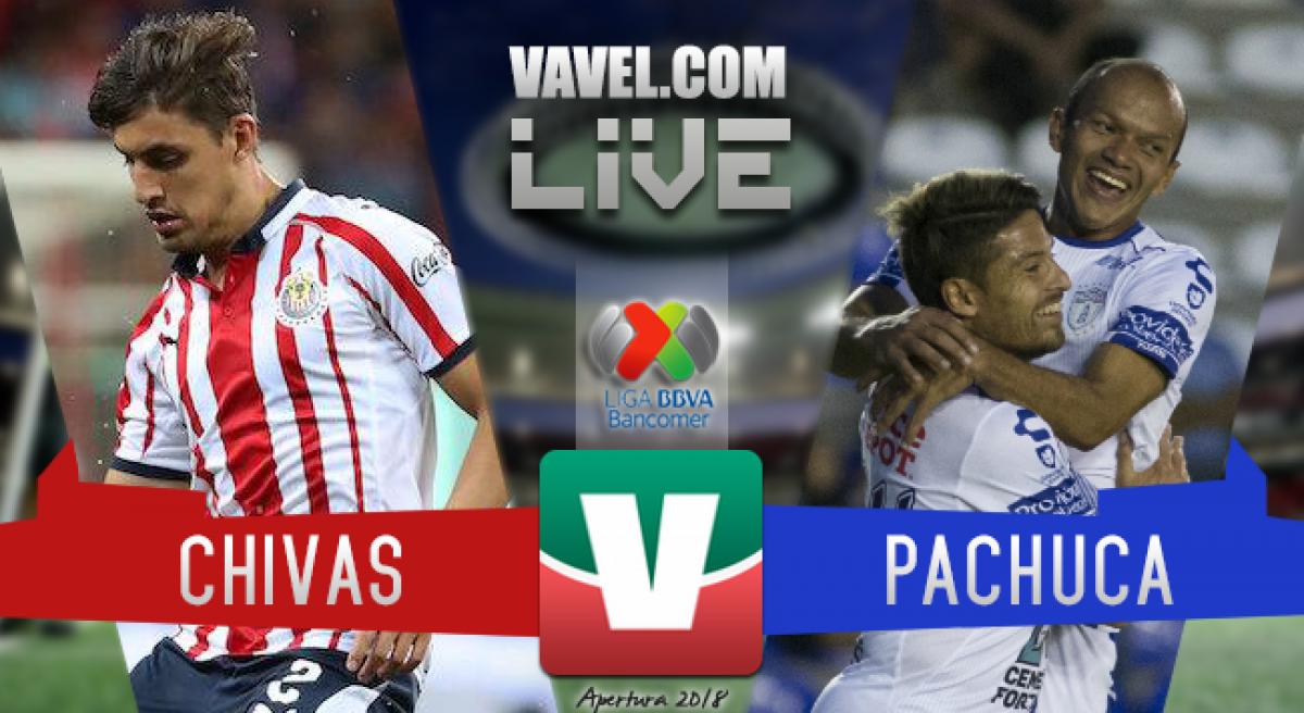 Resultado y goles del Chivas vs Pachuca en Liga MX 2018