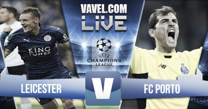 Resultado Leicester City vs Porto en vivo online en Champions League 2016